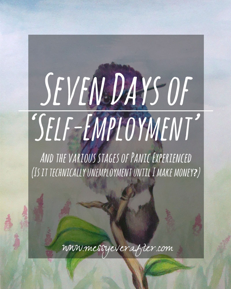 Seven Days of Self-Employment