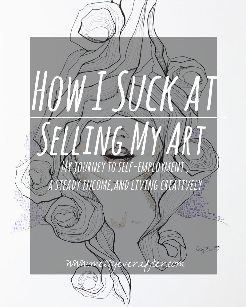 How I Suck at Selling My Art