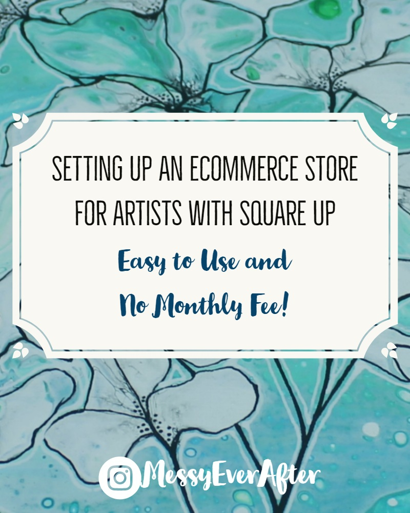 Setting Up an eCommerce Store for Artists with Square Up