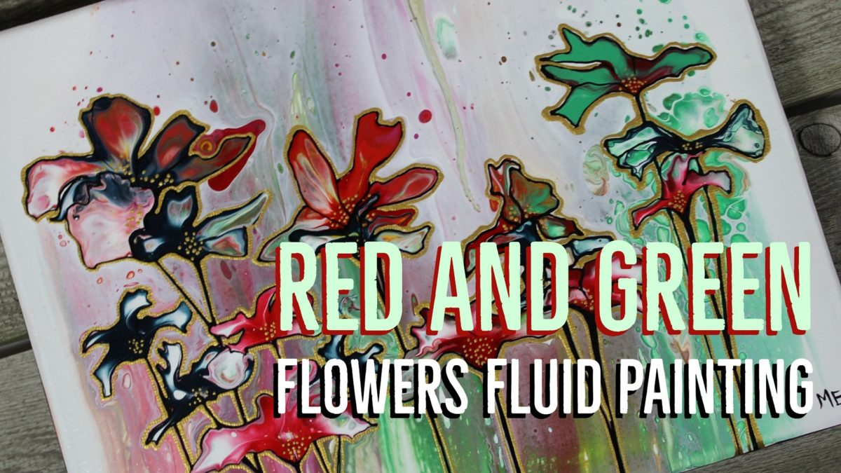 Red and Green Flowers Fluid Painting Time Lapse