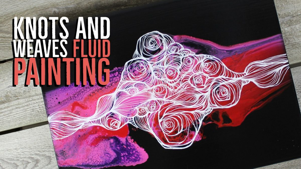 Knots and Weaves Fluid Painting Time Lapse