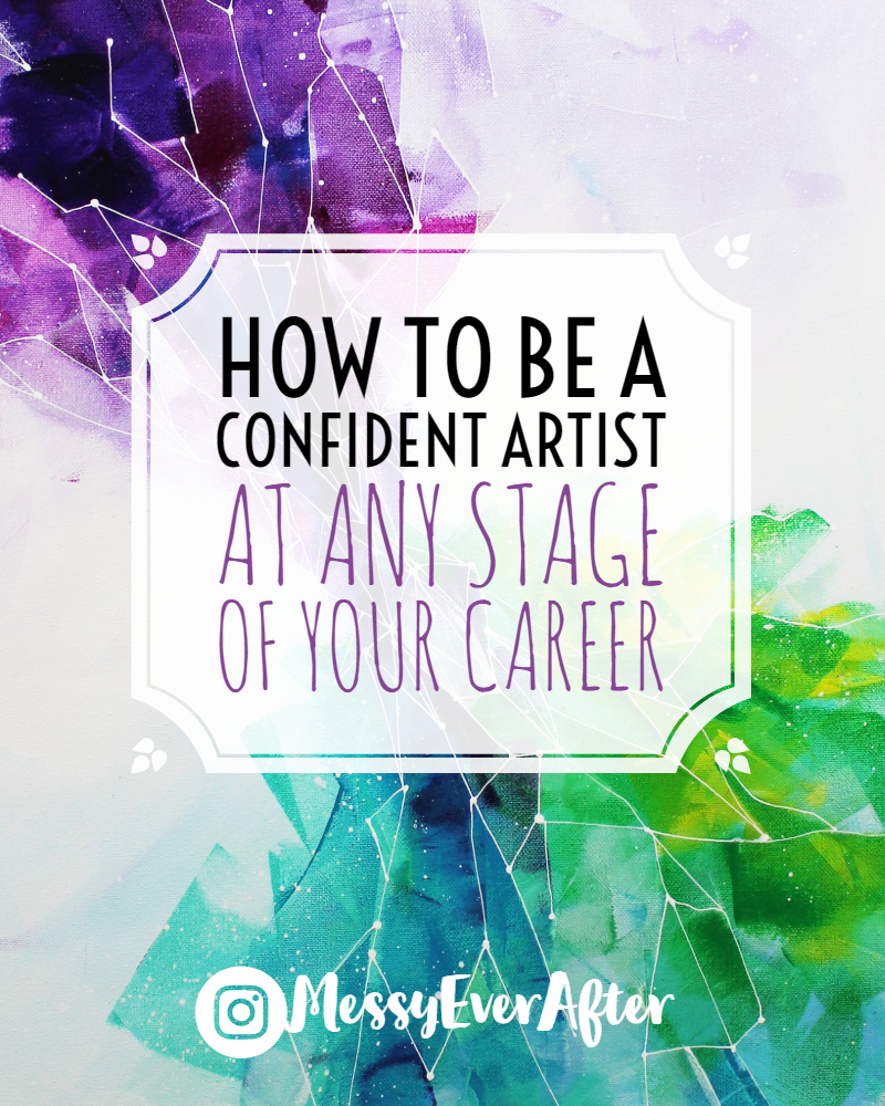How to be a Confident Artist
