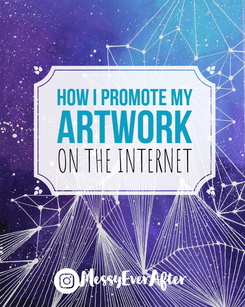 How I Promote My Artwork on the Internet
