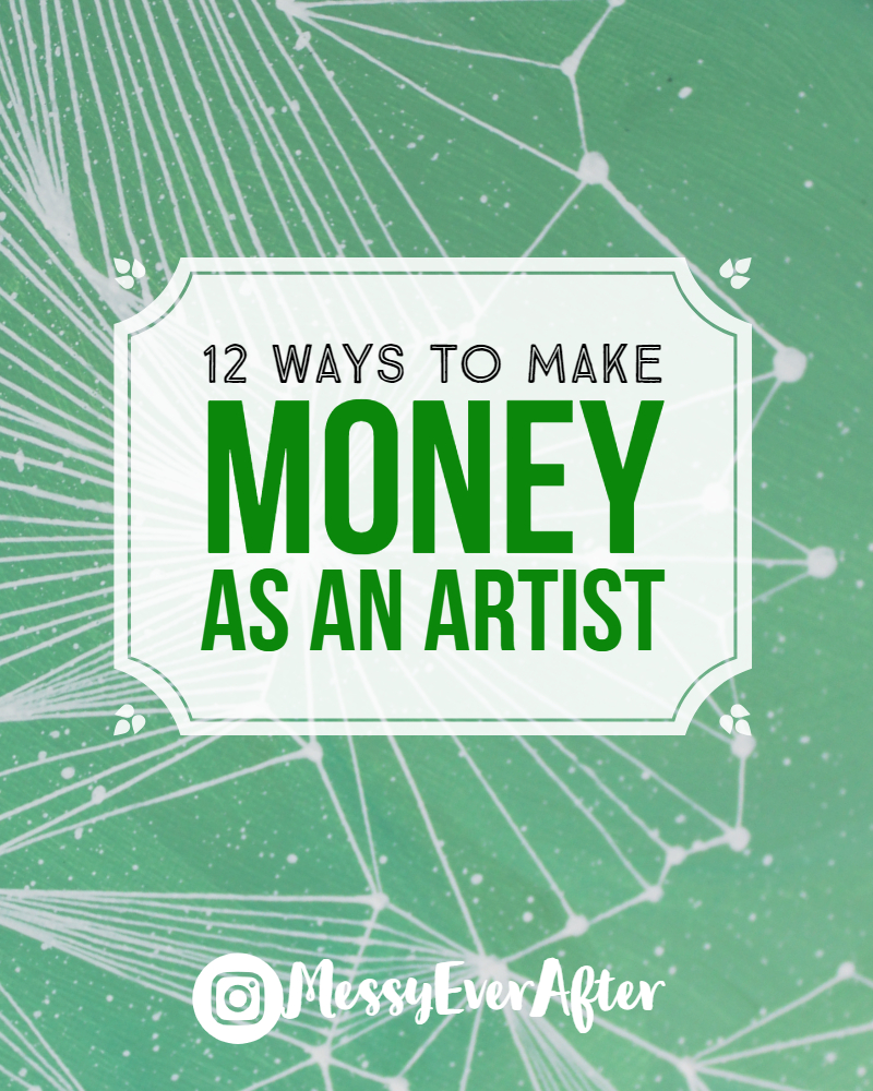 12 Ways to Make Money as an Artist
