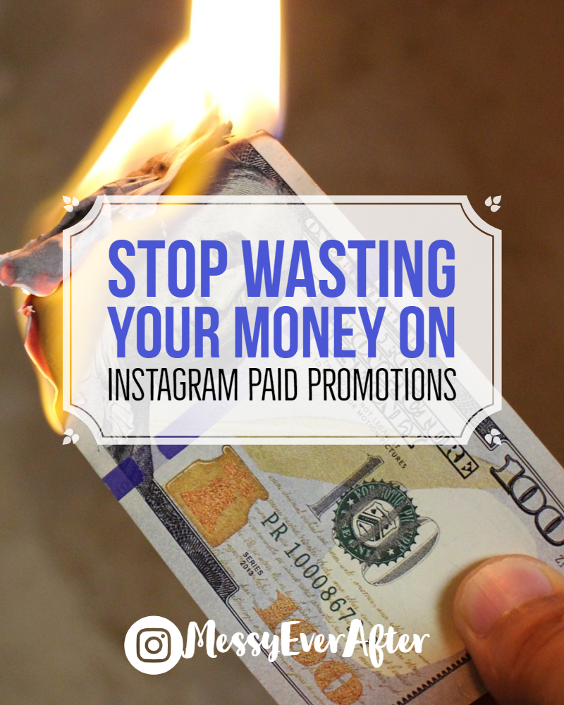 Stop Wasting Your Money on Instagram Paid Promotions