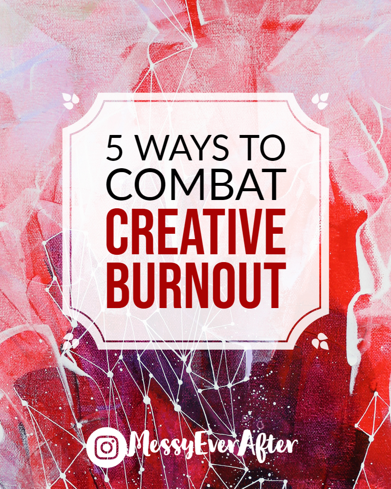 5 Ways to Combat Creative Burnout
