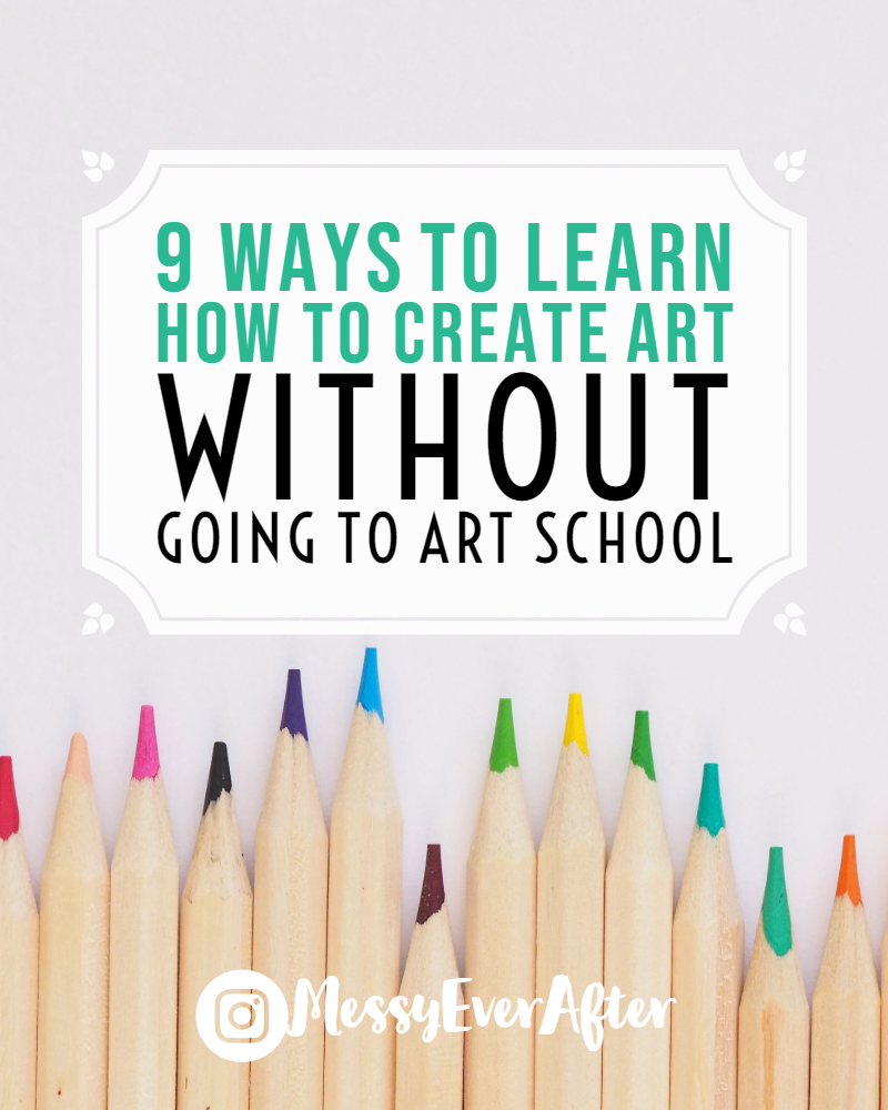 9 Ways to Learn How to Create Art Without Going to Art School