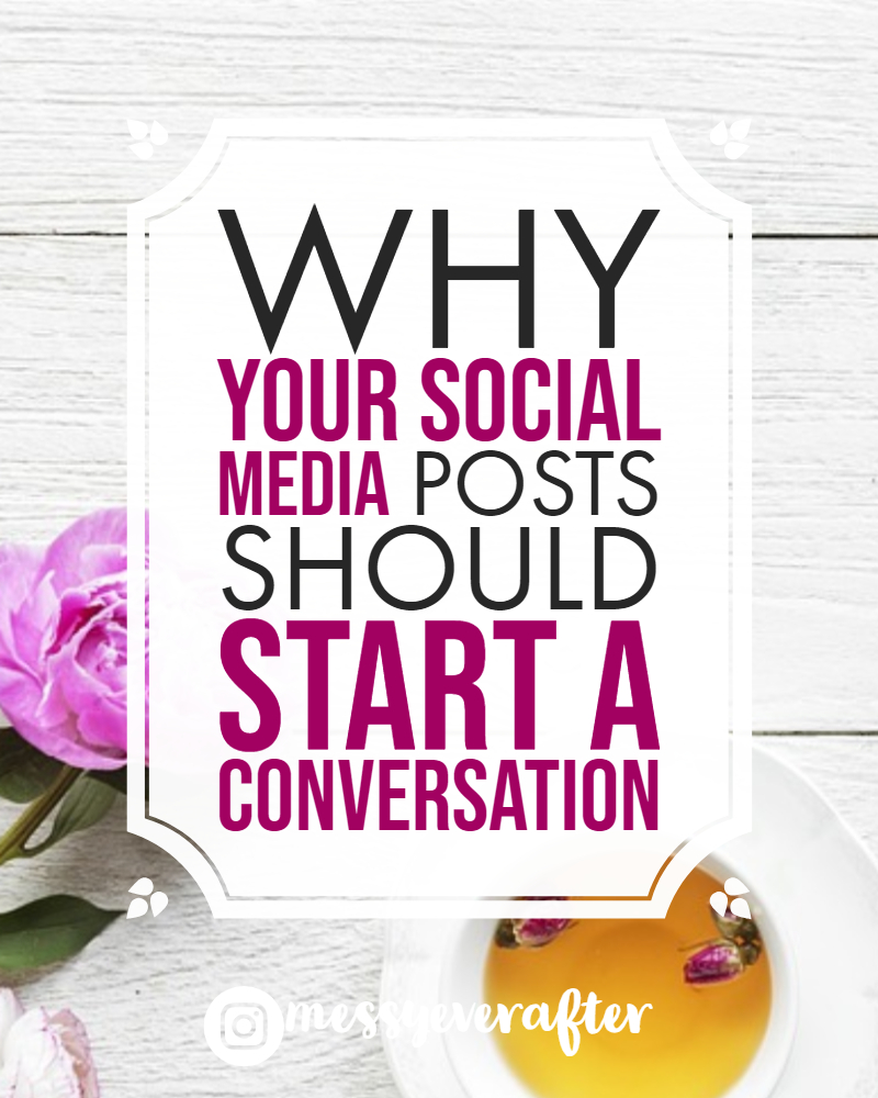 Why Your Social Media Posts Should Start a Conversation