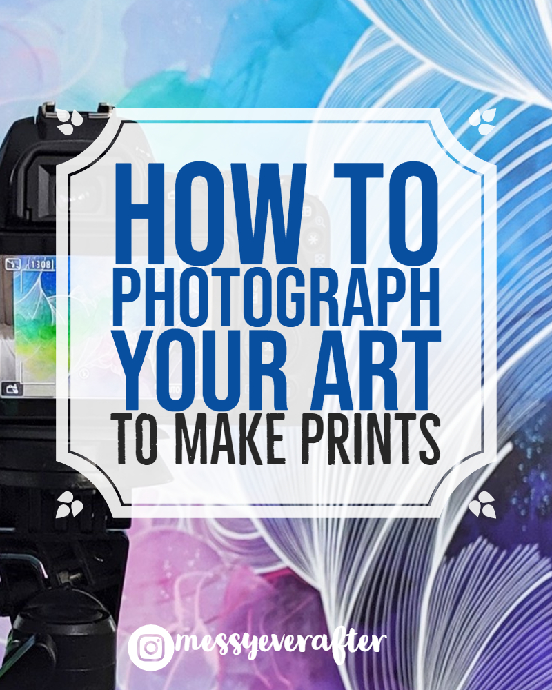 How to Photograph Your Art to Make Prints