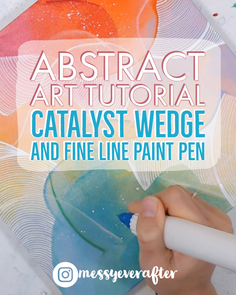 Abstract Art Tutorial w/ Catalyst Wedge and Fine Line Paint Pen