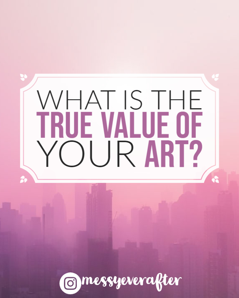 What is the True Value of Your Art?