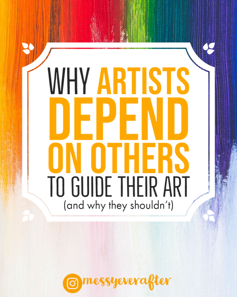 Why Artists Depend On Others to Guide Their Art