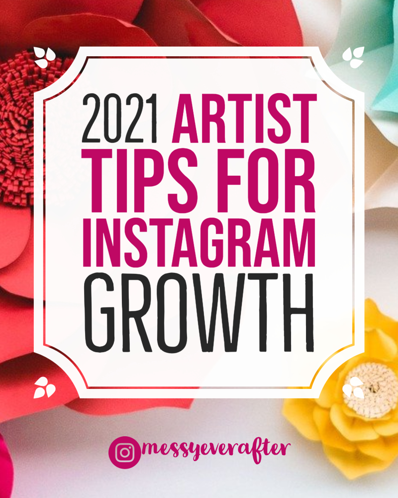 2021 Artist Tips for Instagram Growth